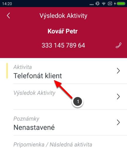 Zadání výsledku telefonátu a následné aktivity dle zadaného výsledku