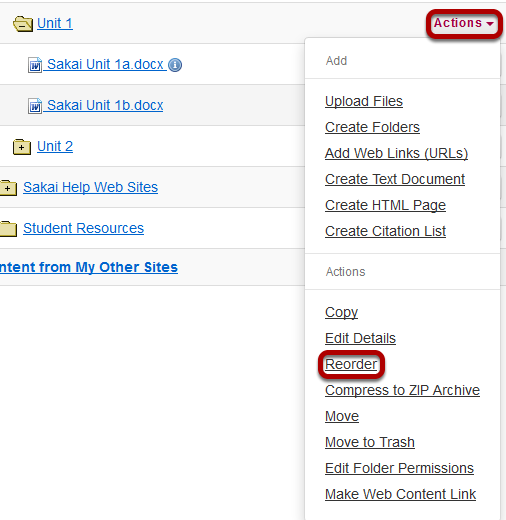 Folders: Click Actions, then Reorder.