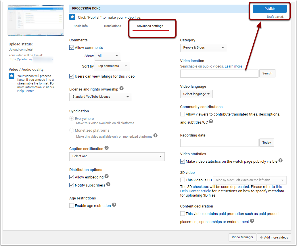 Youtube upload processing page, highlighting the advanced settings tab to the middle right as well as the Publish button in the upper right of the page.