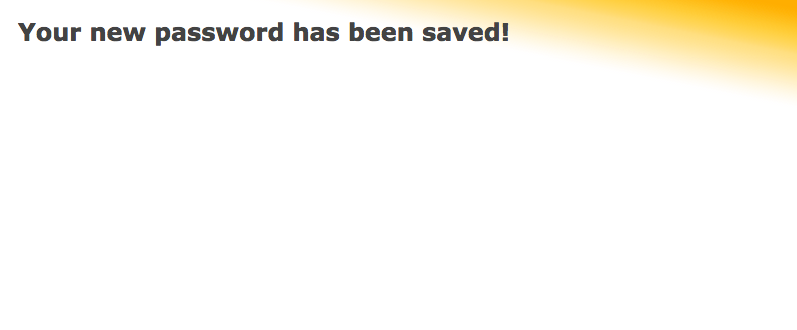 Your password is now changed!