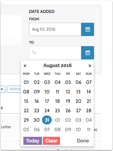 To filter by date added, simply select a date range using the calendar