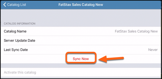 Then tap Sync Now to start the download of your catalog.
