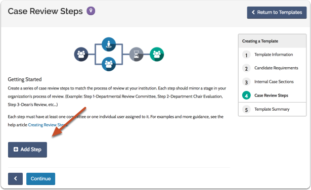 "Click ""Add New Step"" to begin setting up the workflow of case review steps for the template"