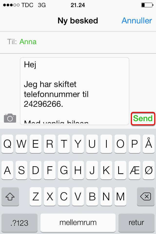 """Når du har tilføjet alle de kontakter der skal modtage beskeden, tryk på """"Send"""""""
