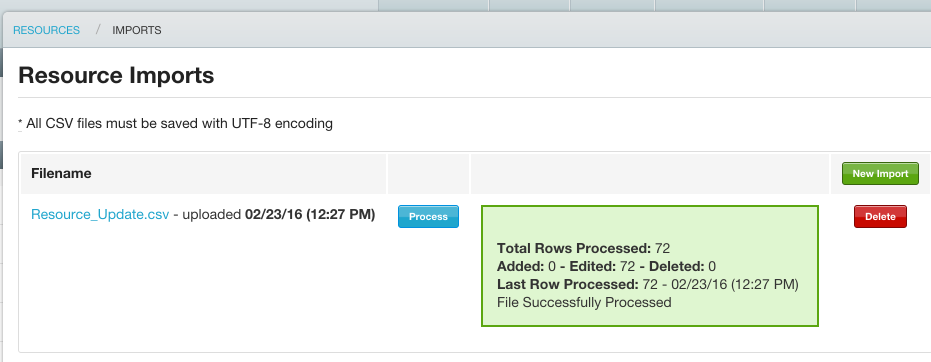 Refresh the page to view the progress of the input - Green means everything went through successfully