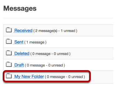 View the new folder in your list of message folders.