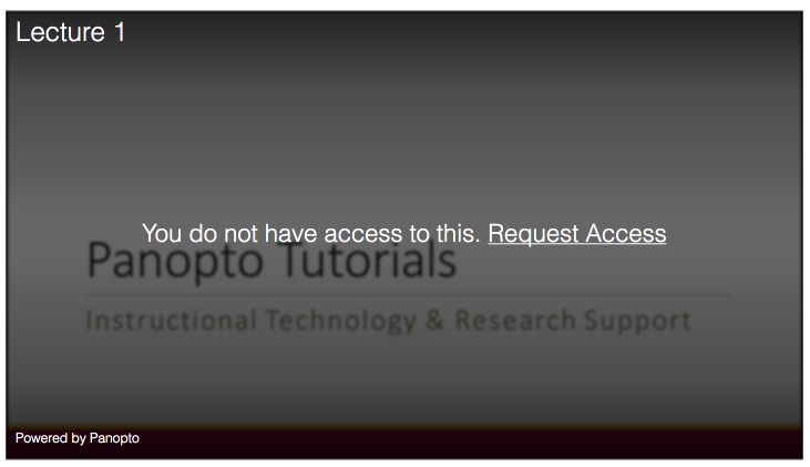 Denied Access to embedded Panopto Video