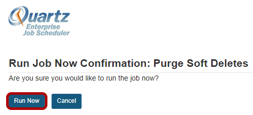 Click Run Now again to confirm.
