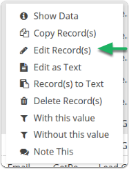 Select Edit Record(s) from the right click menu.