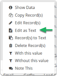 Select Edit as Text from the right click menu.