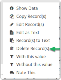 Select Delete Record(s) from the right click menu.