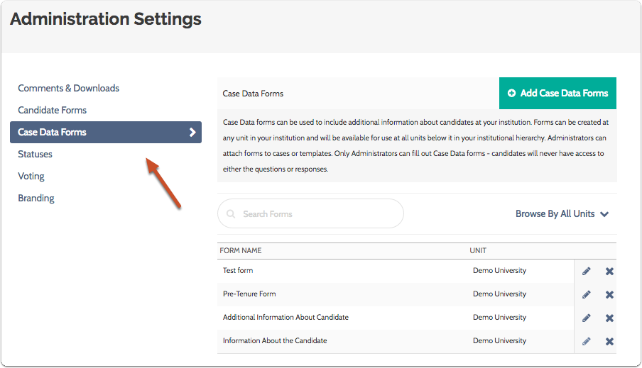 """To edit case data forms, make sure you are viewing the """"Case Data Forms"""" tab on the Administration Settings page"""