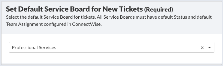 Set Default Service Board for New TIckets