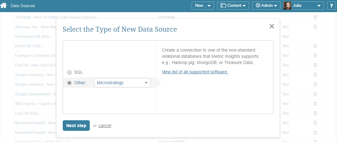 "Select ""Other"" Data Source Type and choose ""Microstrategy"" from the drop-down list"