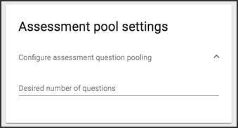 The assessment pool settings card