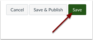 Canvas save or save and publish buttons