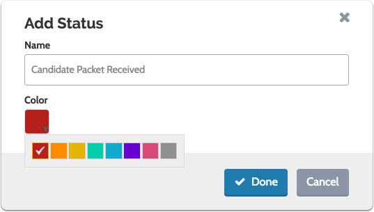 "Select the color you want to associate with the status and click ""Done"""