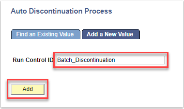 Auto Discontinutation Process page - Add a New Value tab