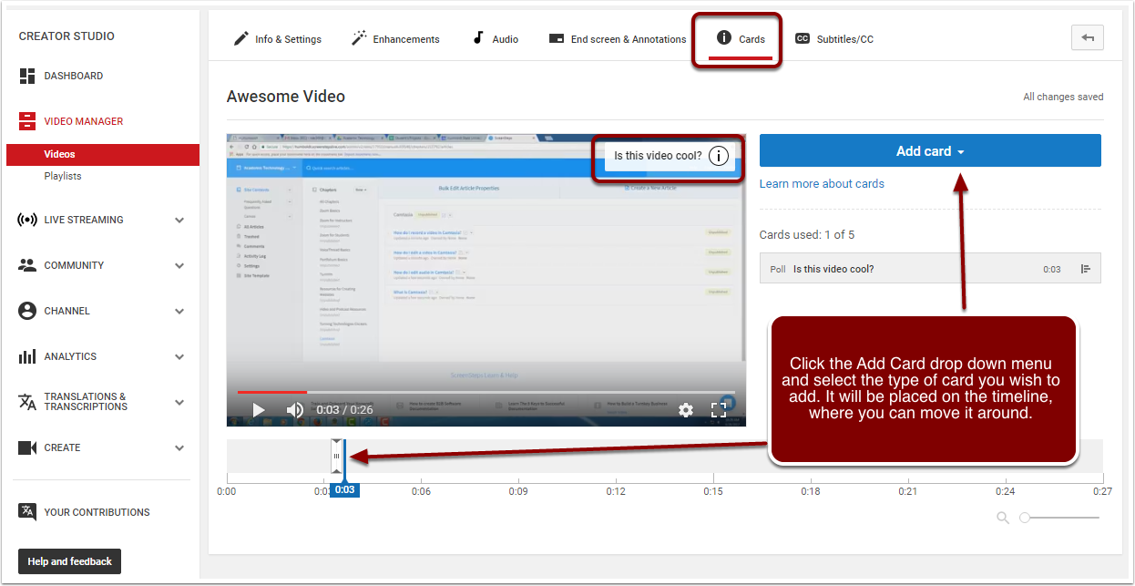 Video Editor highligting Cards tab, that the card lays in the upper right corner of the actual vidoe, and that you can Add Card with the drop down menu in the right side editor. Then shows that the card editor lays in the video timeline at the bottom of the page.