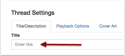 VoiceThread settings, Title and Description tab with an arrow pointing at Title.