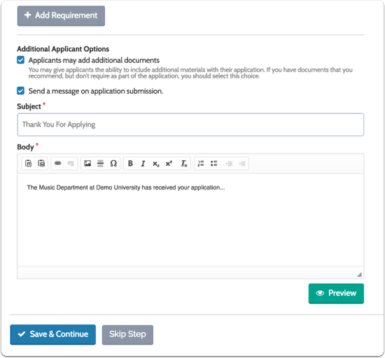 You can also create an automated message to send applicants when they submit an application