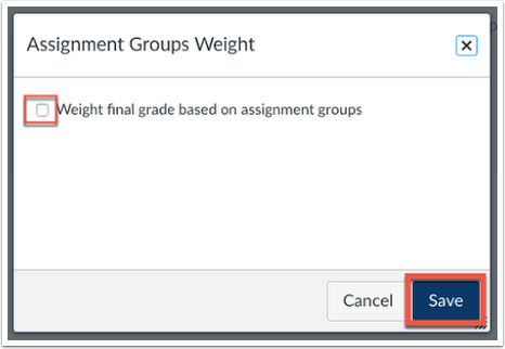 A pop up will appear, click the Weight final grade based on assignment groups checkbox, and click save.
