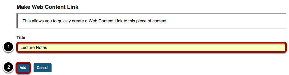 Make Web Content Link display with 1) Title text entry box highlighted and  2) Add button highlighted.