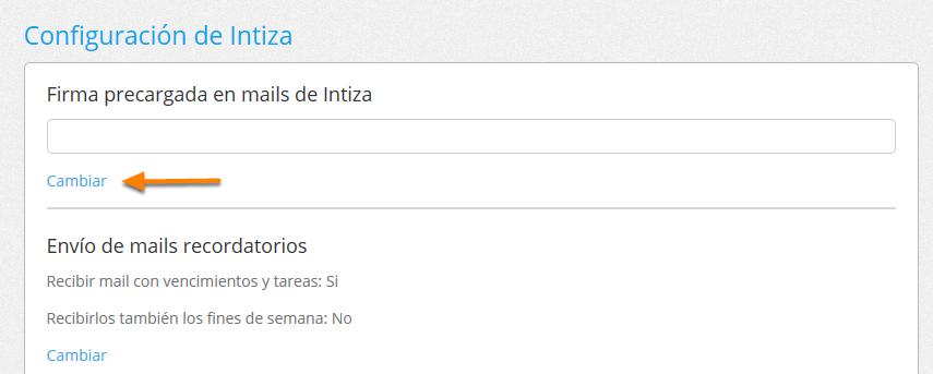 """En la sección """"Firma precargada en mails de Intiza"""" haz clic en """"Cambiar"""""""