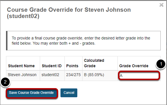 Enter override score and save.