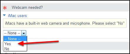 Use the drop-down menu to indicate if the user needs a webcam.