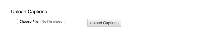 upload caption menu, choose file and upload caption buttons