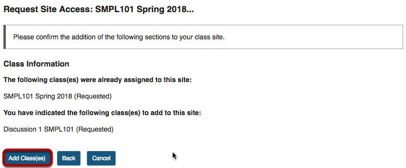 Request Site Access confirmation screen with Add Class(es) highlighted.