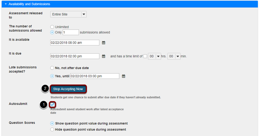 OR select the Autosubmit option, then Stop Accepting Now.