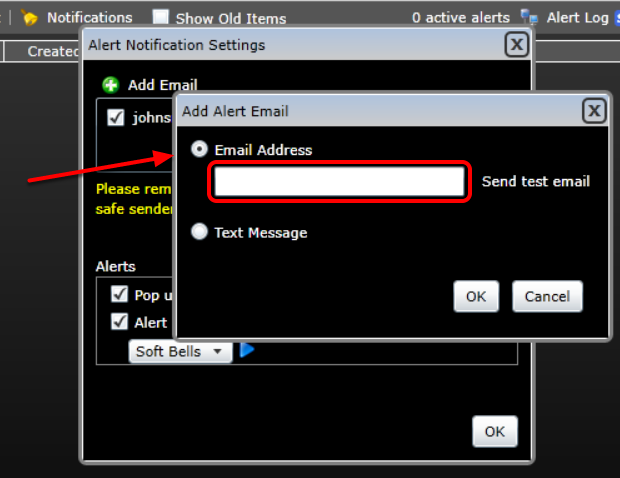 4. Make sure Email Address is selected and type the email you would like to have your alerts sent to.