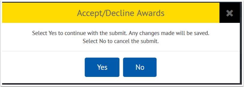 Yes or No buttons for Accepting or declining awards