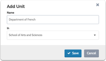 Enter the unit name, select a parent unit from the dropdown list, and click to save