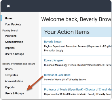 "On your Promotion & Tenure dashboard, click ""Manage,"" and select ""Users and Groups"" from the dropdown menu"
