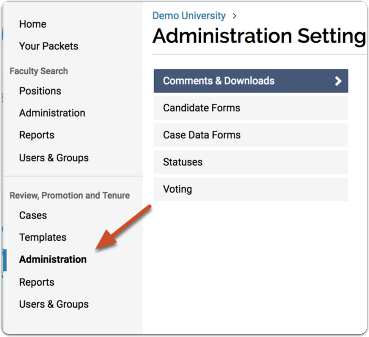 """Click """"Manage"""" on your Promotion and Tenure dashboard, and select """"Administration"""" from the dropdown list"""