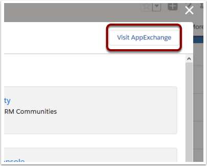 Find the AppExchange within Salesforce by using the drop down menu at the top RHS of the screen.