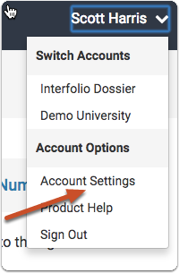 "Go back to your Interfolio account, click your name and select ""Account Settings"" to add your TMDSAS ID to your account"