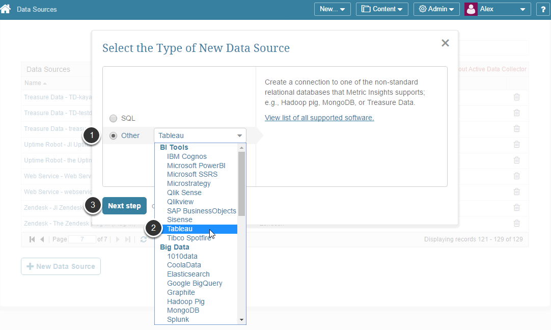 "Select ""Other"" Data Source Type and choose ""Tableau"" from the drop-down"
