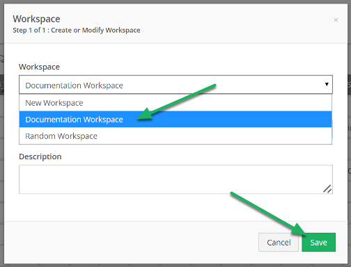 Choose the workspace you would like to add the form to, and click Save