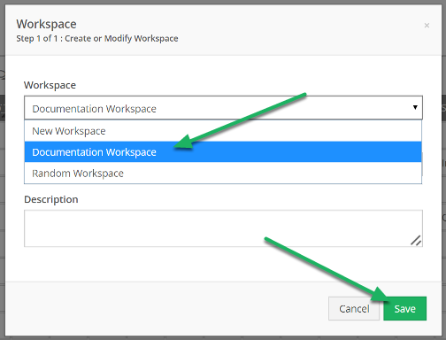 Select the Workspace you would like to add the tool to, and click Save