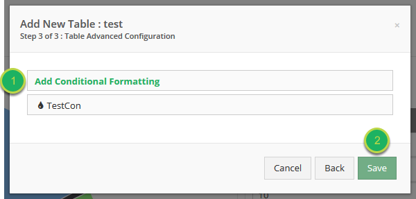 Add additional formatting requirements, or Save your table.