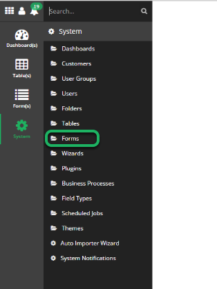 Navigate to the System forms menu.