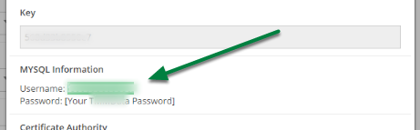 Your MySQL Username is located in the Account Info modal near the bottom, under 'MYSQL Information'.