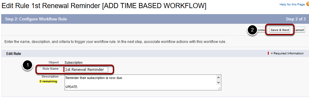 Re-name the workflow rule '1st Renewal Reminder' and select 'Save & Next'