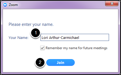Step 1: Type name; step 2: click Join