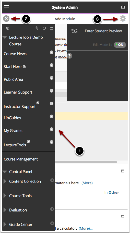 Image of Blackboard with the following elements: 1.The course menu and control panel will appear on the top left side of the screen. If accessed from the middle or bottom of a page, it will appear blank.2.To close the course menu, click the X button in the upper left hand corner.3.For faculty, to access the Student Preview mode and Edit Mode controls, click on the gear icon in the upper right hand corner