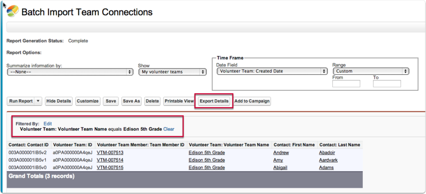 Step 4: Run  and export the report needed to import connections for team members and save as a .csv file.